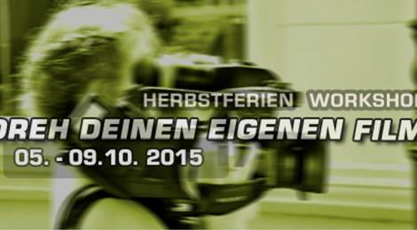 HERBSTFEREIN 2015 KURZFILM workshop
